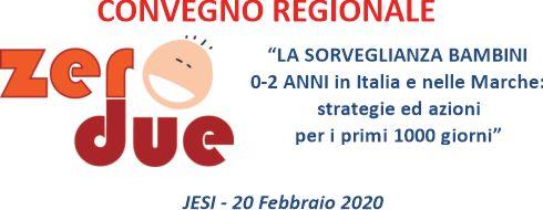 LA SORVEGLIANZA BAMBINI 0-2 ANNI in Italia e nelle Marche: strategie ed azioni per i primi 1000 giorni
