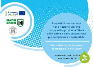 Progetti di innovazione  nella Regione Marche  per lo sviluppo di una filiera  della pesca e dell'acquacoltura  più competitiva e sostenibile